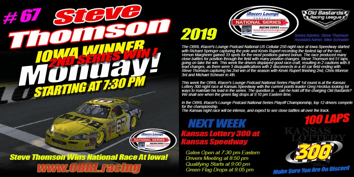Steve Thomson #67 Ride TV Wins eNascar iRacers Lounge National Series Race at Iowa!