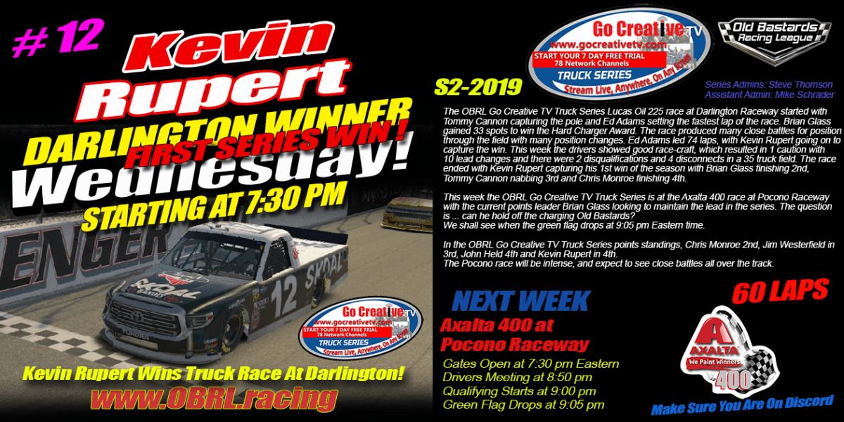 Kevin Rupert #12 Wins Nascar Go Creative TV Truck Series Race at ISM Raceway!