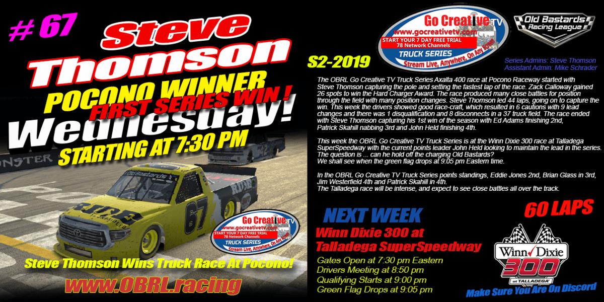 Steve Thomson #67 Ride TV Tundra Wins Nascar Go Creative TV Truck Series Race at Pocono!