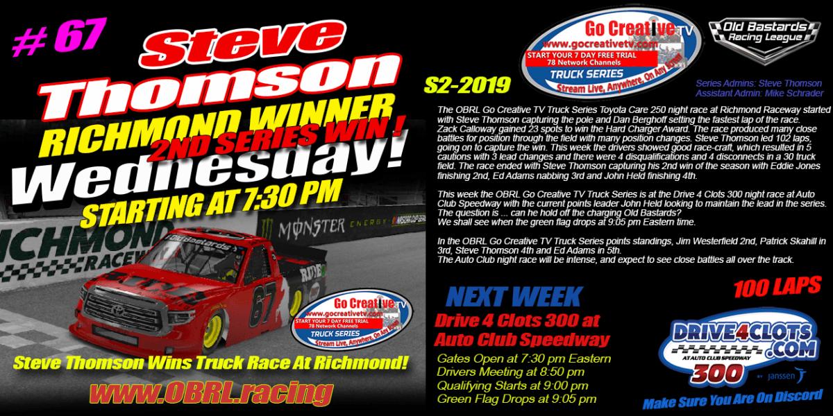 teve Thomson #67 Ride TV Wins Nascar Senior Tour Go Creative TV Truck Series Race at Richmond!