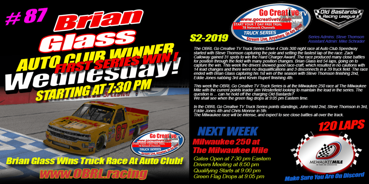 Brian Glass #87 Kodak Truck Wins Nascar Senior Tour Go Creative TV Truck Series Race at Auto Club!