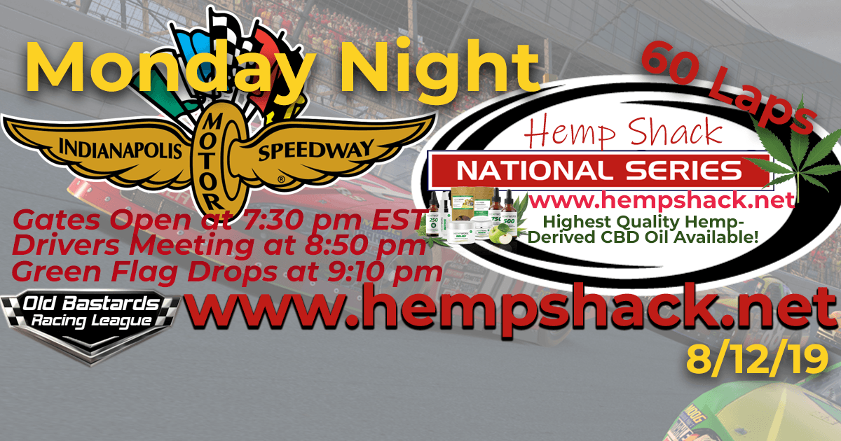 Highest Quality CBD Oil Hemp Shack National Series Race at Indy Motor Speedway