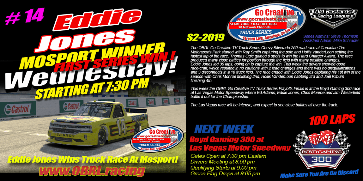 Eddie Jones #14 Wins Nascar Senior Tour Go Creative Streaming TV Truck Series Race at Mosport
