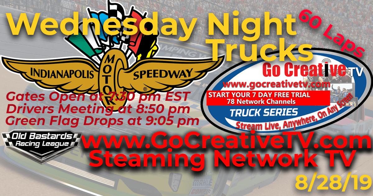 Go Creative Streaming TV Truck Series Race at Indianapolis Motor Speedway