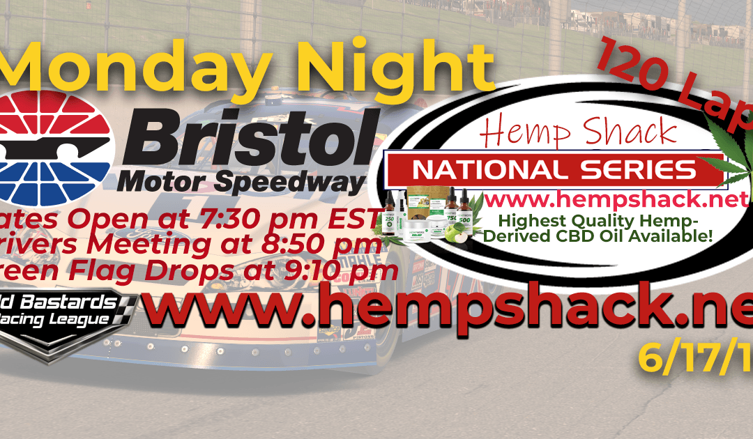 WINNER: Chris Monroe #15! Week #2 Full Spectrum CBD Oil For Cats Hemp Shack National Series Race at Bristol- 6/17/19