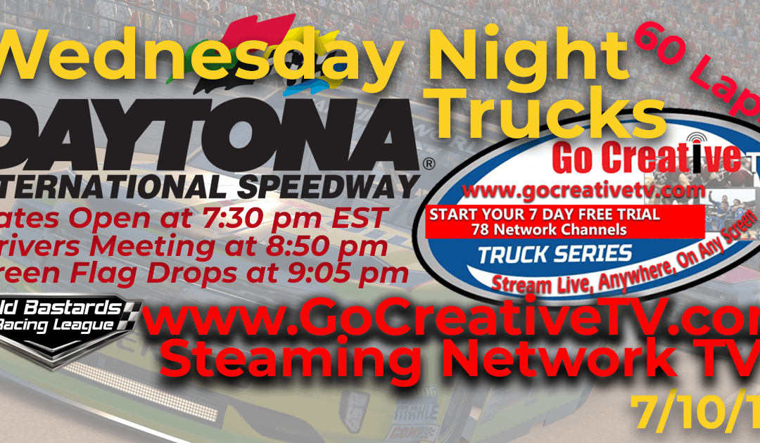 🏁WINNER: Thomas Ogle #11! Week #5 NBC Sports Nascar Go Creative Streaming TV Truck Series Race at Daytona Int'l Speedway – 7/10/19 Wednesday Nights
