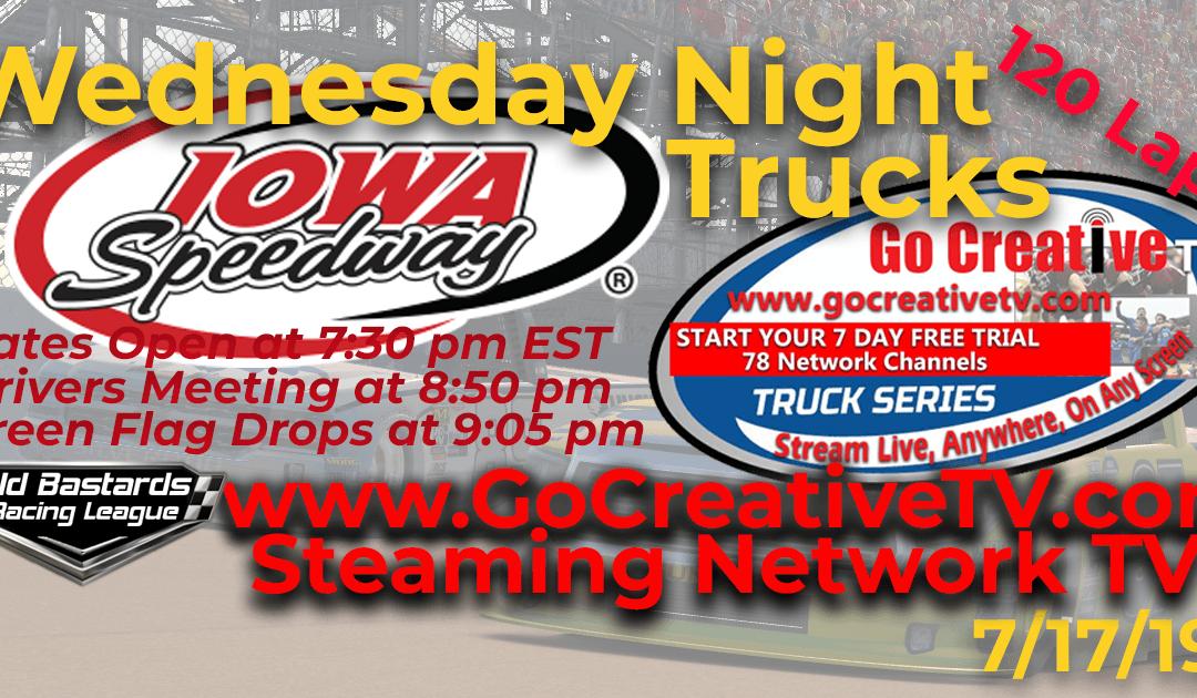 🏁WINNER:Josh Mayeu #02! Week #6 Fox Sports Nascar Go Creative Streaming TV Truck Series Race at Iowa Speedway – 7/17/19 Wednesday Nights