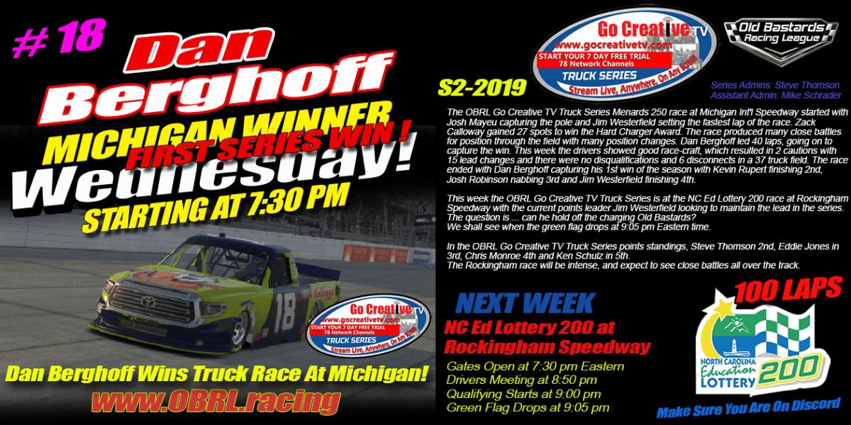 Dan Berghoff #18 Wins Nascar Senior Tour Go Creative TV Truck Series Race at Michigan!