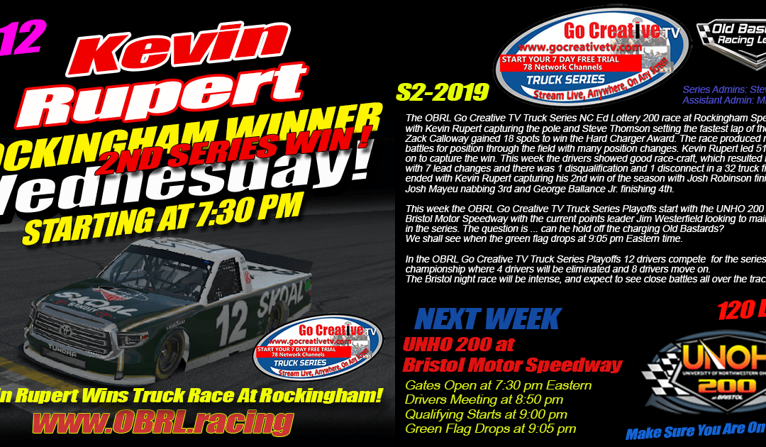 🏁Kevin Rupert #12 Wins Nascar Senior Tour Go Creative TV Truck Series Race at Rockingham!