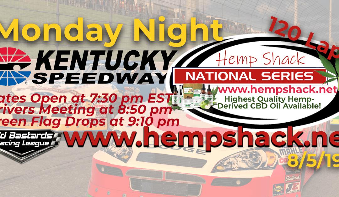 Week #9 K&N Pro CBD Oil Hemp Shack National Series Race at Kentucky Speedway- 8/5/19
