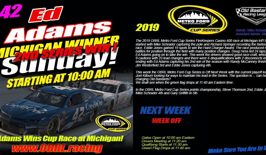 🏁Ed Adams #42 Wins Nascar Senior Tour Metro Ford Cup Race at Michigan Speedway!