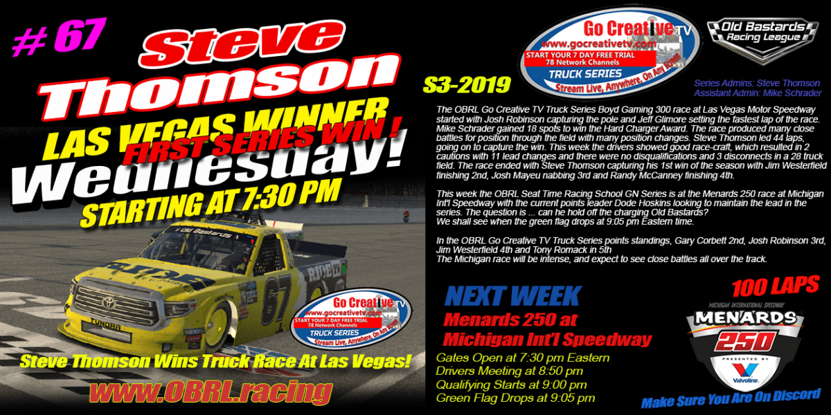 Steve Thomson #67 RideTV / Hemp Shack Tundra Wins Go Creative Truck Race at Las Vegas!