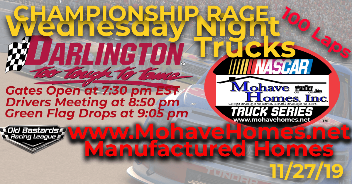 Championship Race Nascar Mohave Homes Truck Series Race at Darlington Raceway November 27, 2019