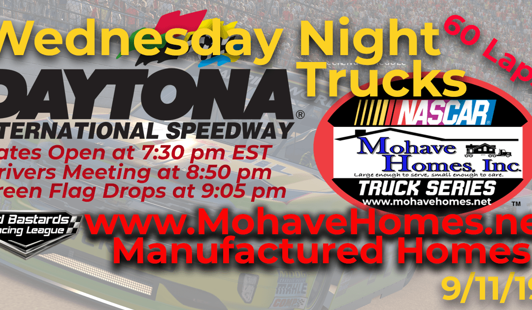 🏁WINNER: Vernon Margheim ! Week #1 Nascar Mohave Homes Truck Series Race at Daytona Int'l Speedway – 9/11/19 Wednesday Nights