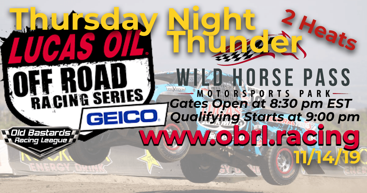 Lucas Oil Off Road Truck Series Race at Wild Horse Pass - 11/14/19