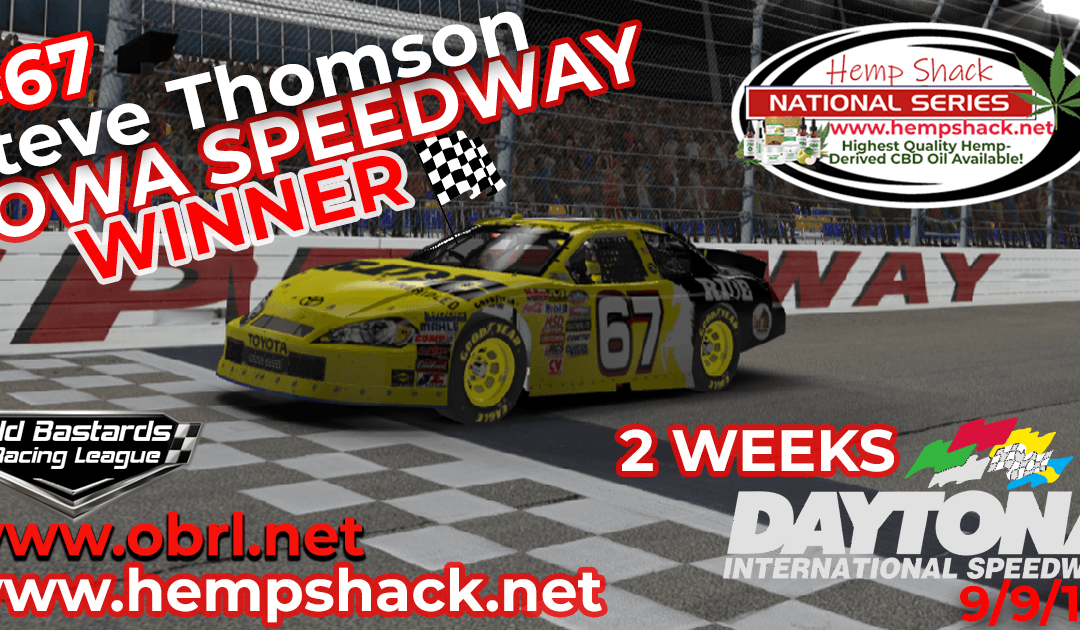 🏁Steve Thomson #67 Wins Nascar K&N Pro Hemp Shack Certified CBD Oil Nationals at Iowa & Championship!