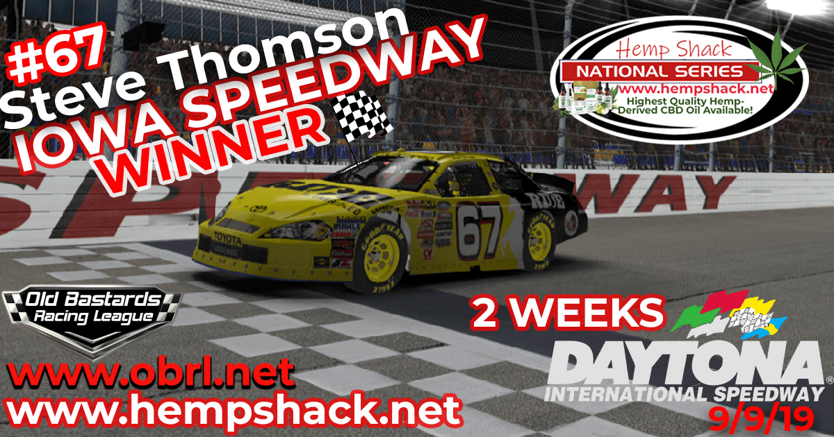 Steve Thomson #67 Wins CHAMPIONSHIP and Nascar K&N Pro Hemp Shack Certified CBD Oil Nationals at Iowa Speedway!
