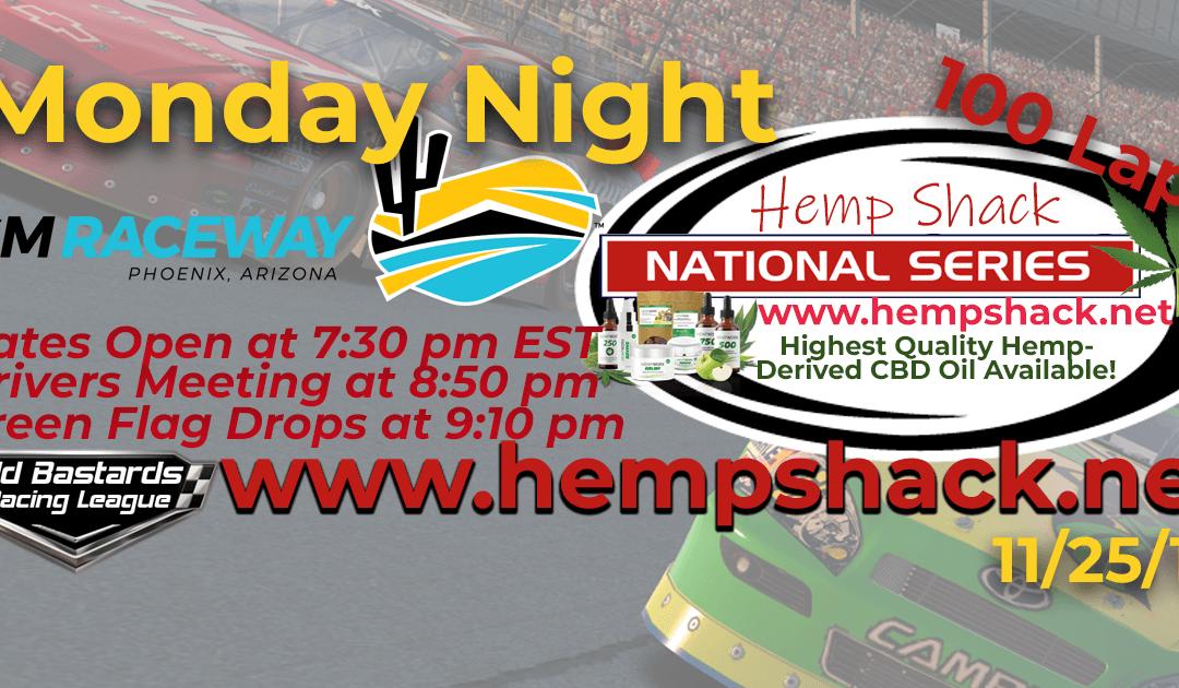 Week #12 Hemp Shack CBD Oil National Series Race at ISM Raceway – 11/25/19 Monday Nights