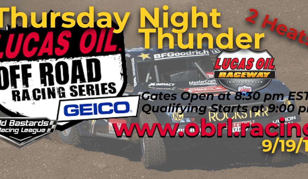 Week #2 Lucas Oil Off Road Truck Series Race at Lucas Oil Raceway – 9/19/19 Thursday Nights