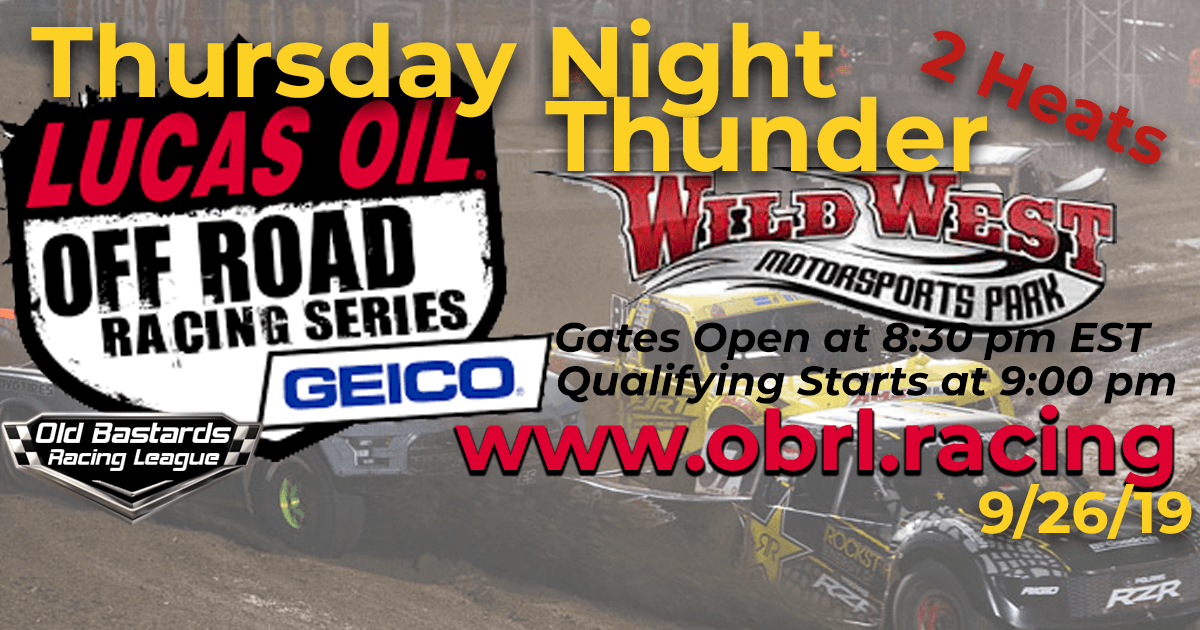 Lucas Oil Off Road Truck Series Race at Wild West MotorSports Park - 9/26/19