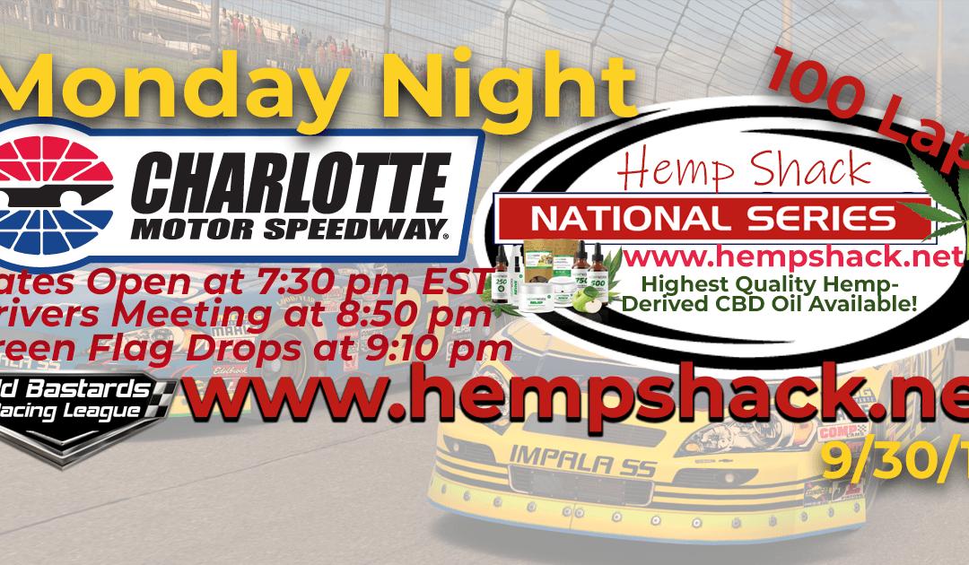 🏁WINNER: Steve Thomson #67! Week #4 Hemp Shack CBD Oil National Series Race at Charlotte Motor Speedway – 9/30/19 Monday Nights