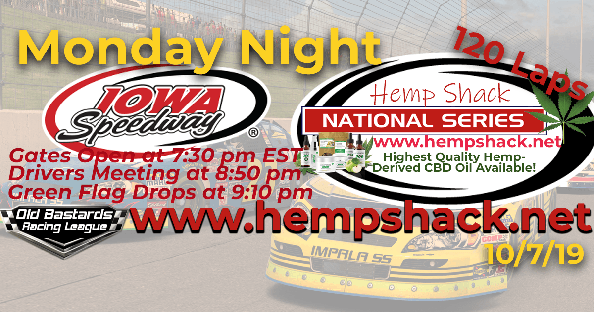 Hemp Shack CBD Oil National Series Race at Iowa Speedway -10/7/19 Monday Nights