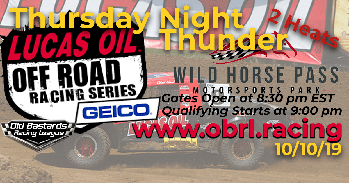 Lucas Oil Off Road Truck Series Race at Wild Horse Pass MotorSports Park - 10/10/19