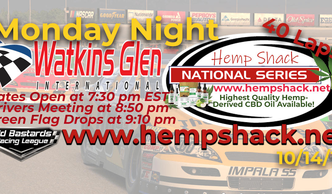 🏁WINNER: Mike Watts #56! Week #6 Hemp Shack CBD Oil National Series Race at Watkins Glen International -10/14/19 Monday Nights