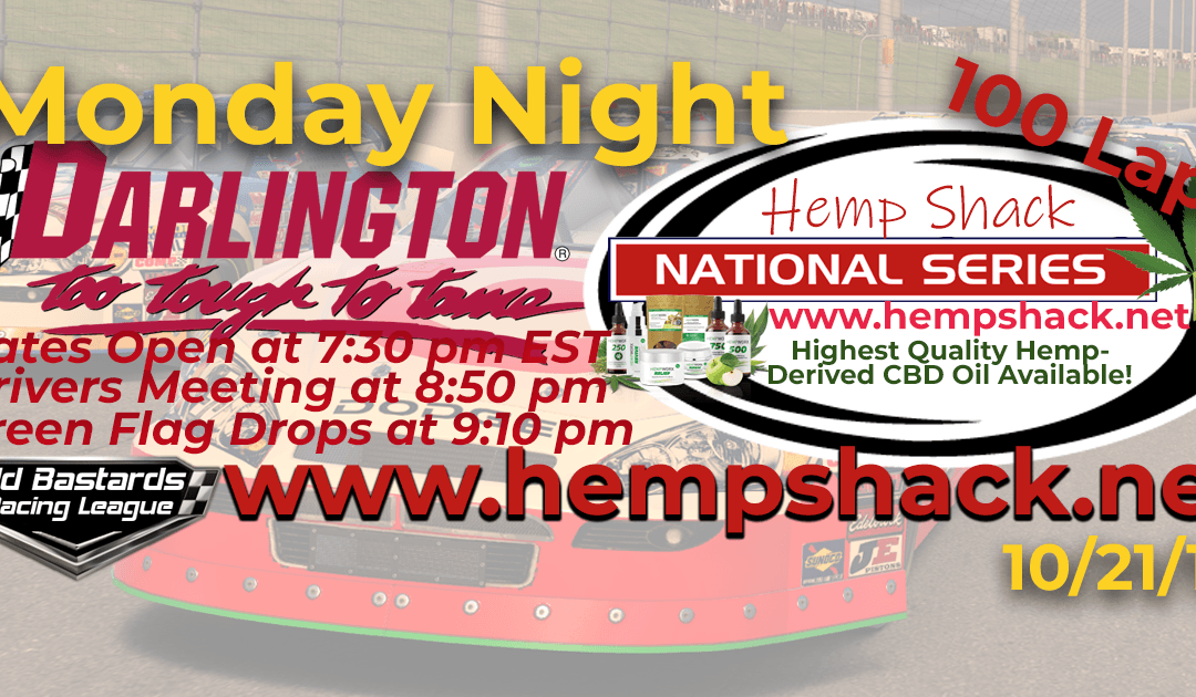 Week #7 Hemp Shack CBD Oil National Series Race at Darlington Speedway – 10/21/19 Monday Nights