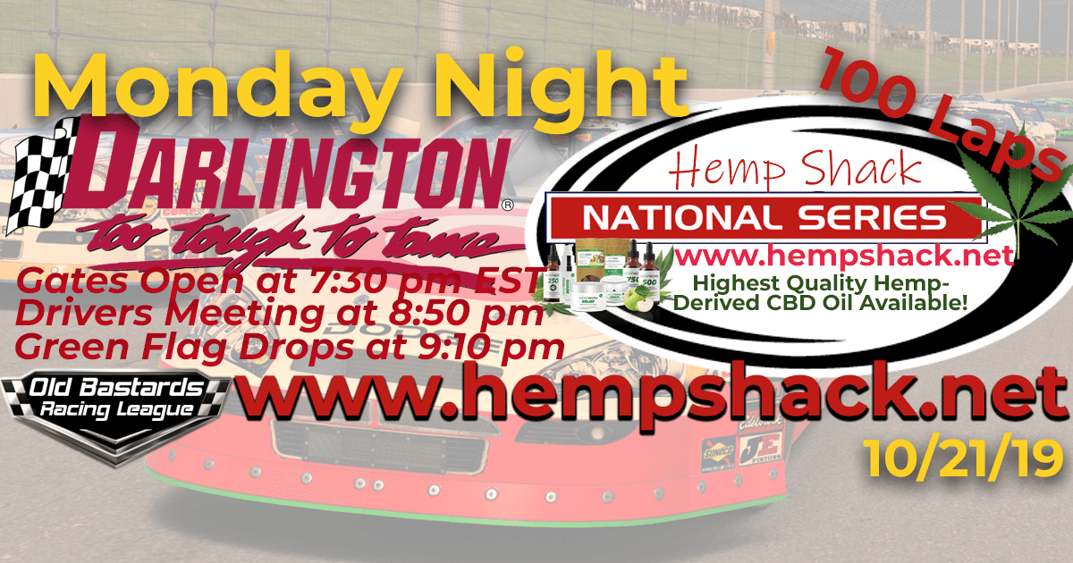 Nascar iRacing Hemp Shack CBD Oil National Series Race at Darlington Speedway - 10/21/19 - Monday Nights. Monday Night Nascar iRacing K&N Pro League - Hemp Shack - Highest Quality Hemp-Derived CBD Oil Available!