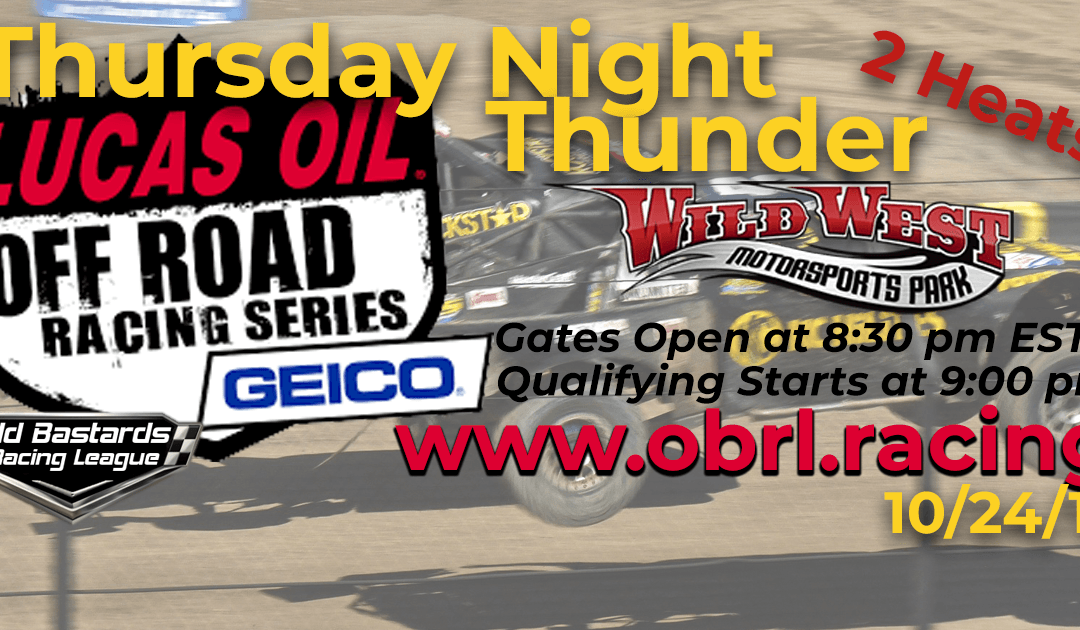 Week #7 Lucas Oil Off Road Truck Series Race at Wild West MotorSports Park – 10/24/19 Thursday Nights