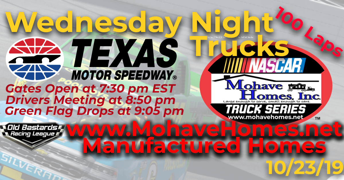 Cavco West Manufactured Mohave Homes Truck Series Race at Texas Motor Speedway