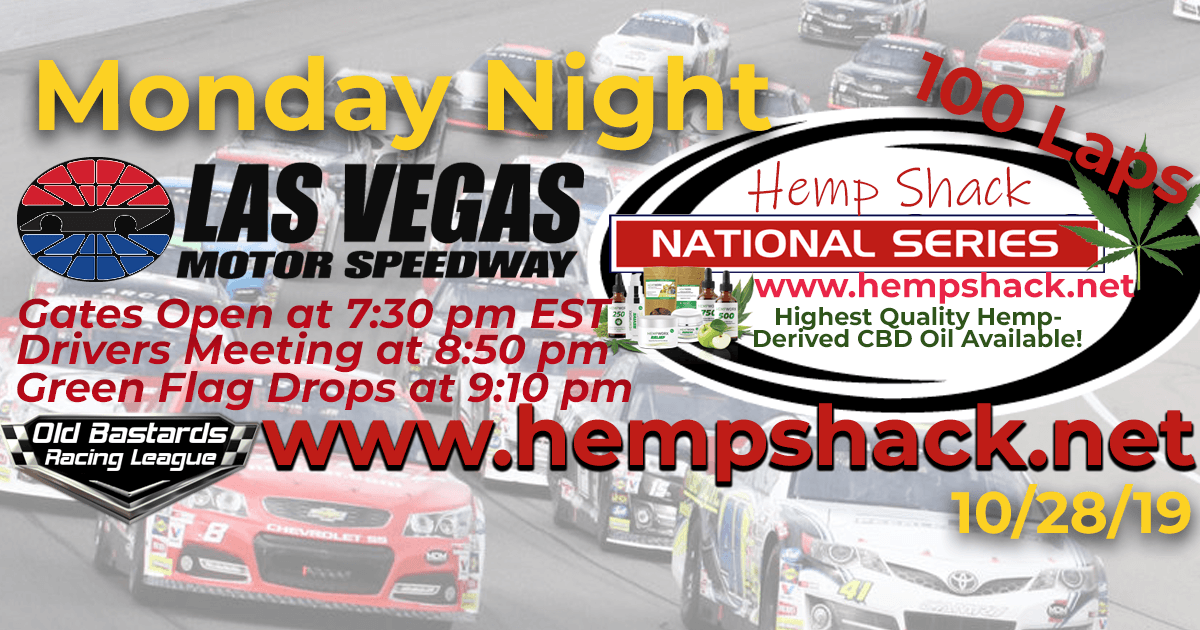 Hemp Shack CBD Oil National Series Race at Las Vegas Motor Speedway - 10/28/19