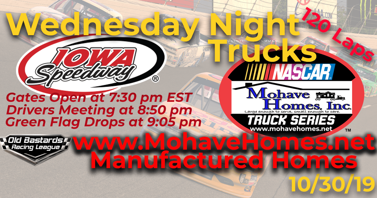 Homes By Cavco West Mohave Homes Truck Series Race at Iowa Speedway