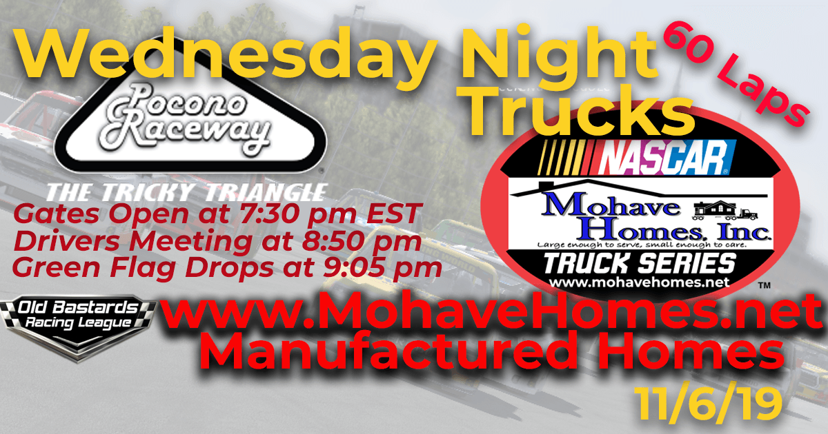 Week #9 Cavco West Mohave Homes Truck Series Race at Pocono Raceway - 11/06/19 Wednesday Nights