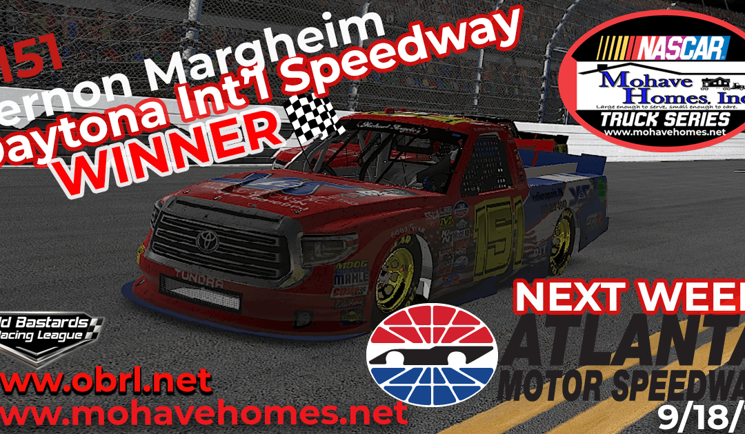 🏁Vernon Margheim Wins Nascar Mohave Homes, Inc. Truck Series Race at Daytona Int'l Speedway!