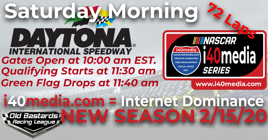 Week #13 i40media Grand Nationals Series Race at Daytona Int'l Speedway – 2/15/20 Saturday Mornings