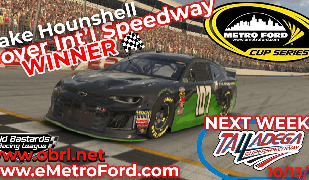 🏁 Jake Hounshell Grabs First Win In Nascar Metro Ford Cup Race at Dover Int'l Speedway!