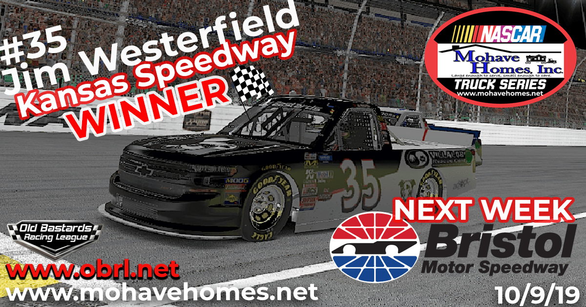 Jim Westerfield #35 Graps First Win In The Nascar Mohave Homes Truck Series Race at Kansas!