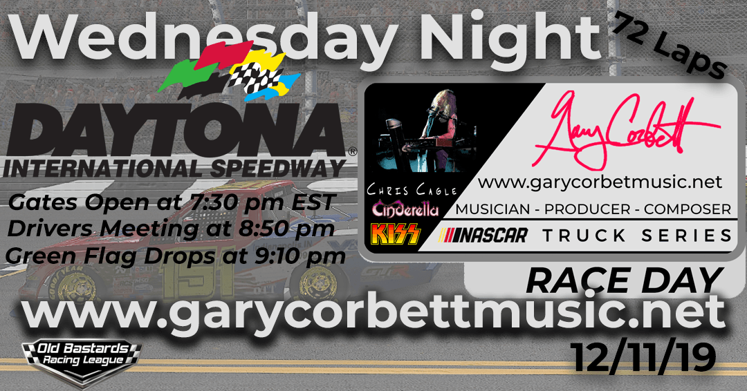 Week #1 Gary Corbett Music Truck Series Race at Daytona Int'l Speedway – 12/11/19 Wednesday Nights