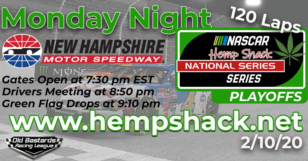 Week #10 Hemp Shack Hemp Oil National Series Race at New Hampshire Speedway – 2/10/20 Monday Nights