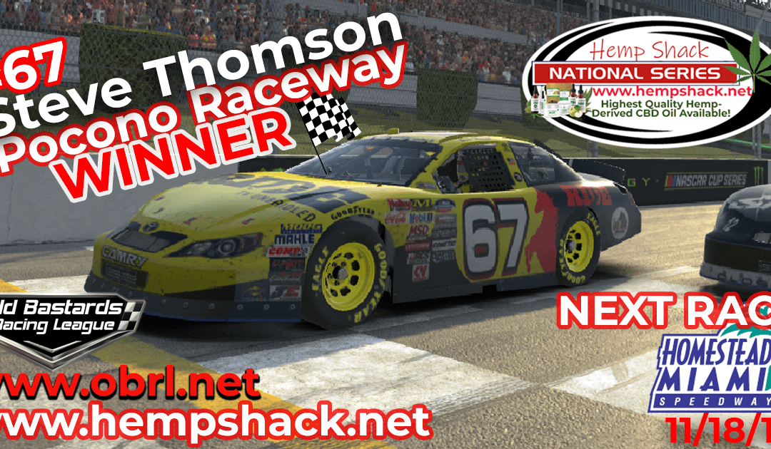 🏁 Steve Thomson #67 Ride TV Wins Nascar K&N Pro Hemp Shack Certified CBD Oil Nationals at Pocono!