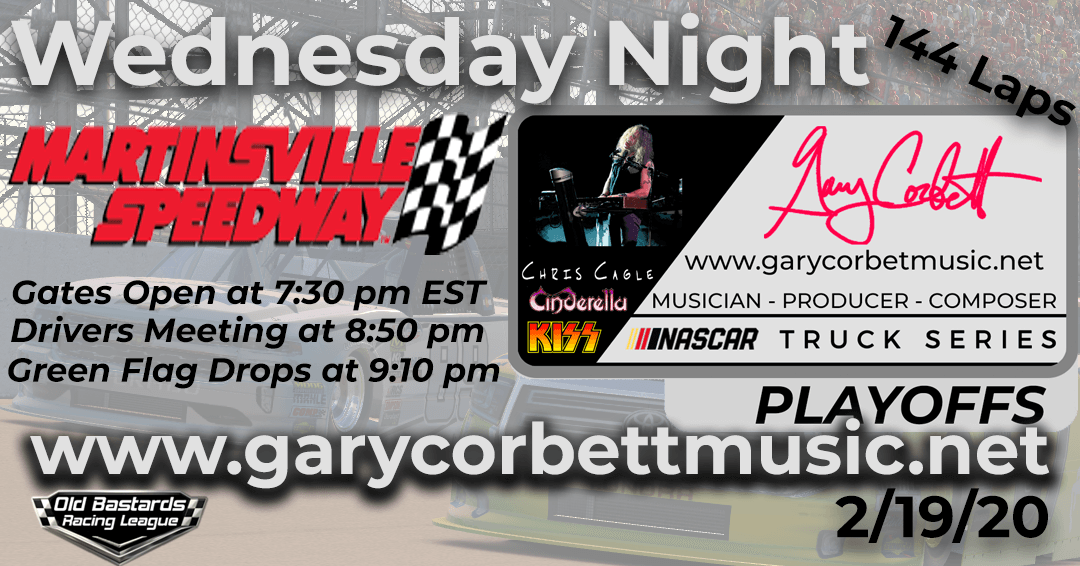 Week #11 Gary Corbett Music Truck Series Race at Martinsville Speedway – 2/19/20 Wednesday Nights