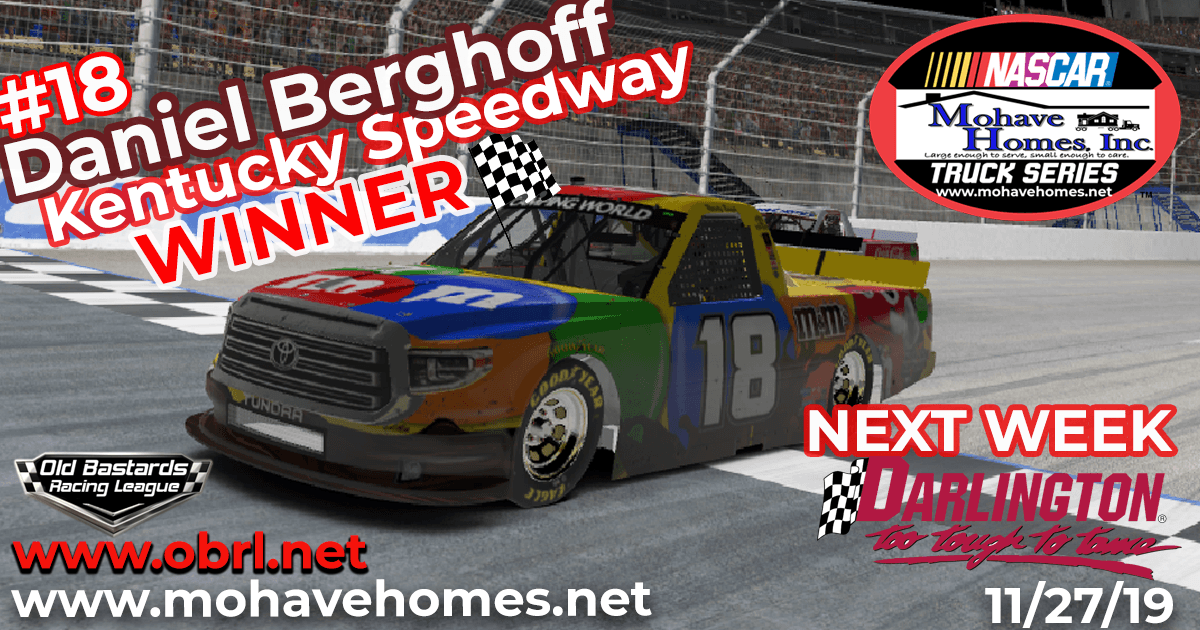 Dan Berghoff #18 Wins The Nascar Mohave Homes Truck Series Race at Kentucky Speedway!
