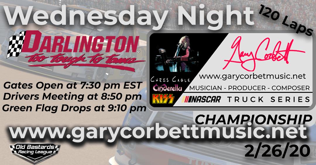 Week #12 Gary Corbett Music Truck Series Race at Darlington Raceway – 2/26/20 Wednesday Nights