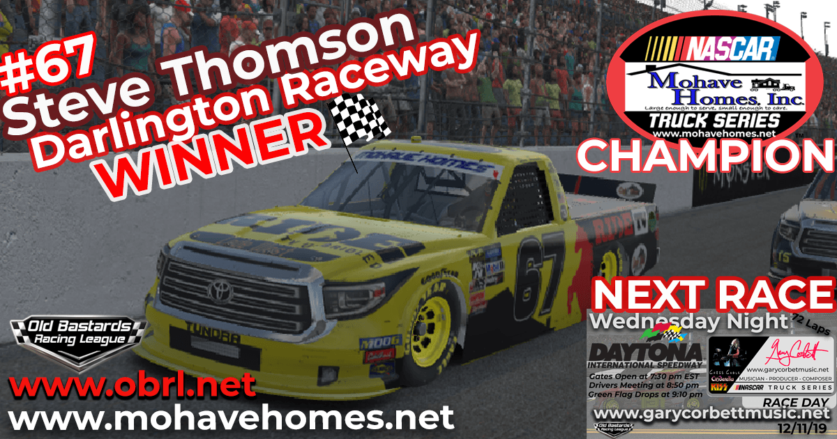 Steve Thomson #67 Wins The Nascar Mohave Homes Truck Series Race at Darlington and Championship!
