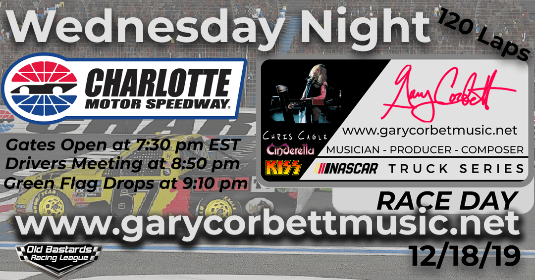 Nascar Gary Corbett Emmy Winning Composer Truck Series Race at Charlotte Motor Speedway