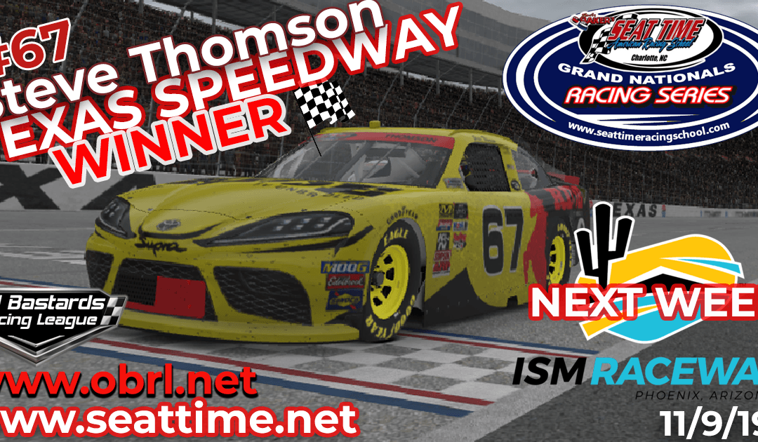 "🏁 Steve ""Mule"" Thomson #67 Wins Nascar Seat Time Racing School Xfinity Race at Texas Motor Speedway!"