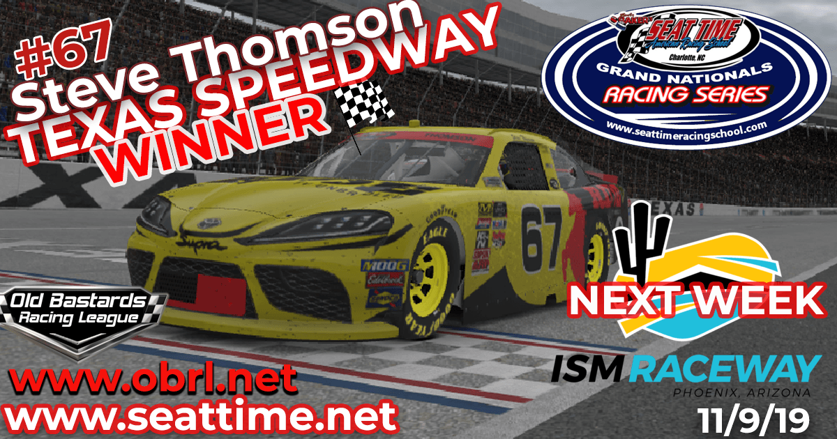 "Steve ""Mule"" Thomson #67 Wins Nascar Seat Time Racing School Xfinity Race at Texas Motor Speedway!"