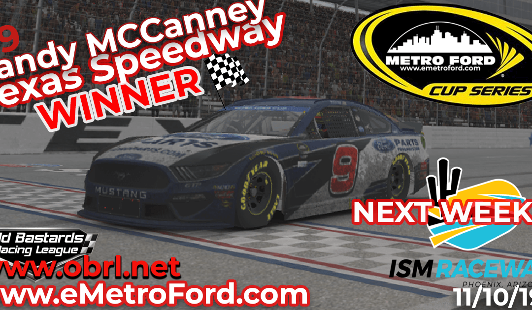 🏁 Randy McCanney #9 Wins Nascar Metro Ford Chicago Cup Race at Texas Motor Speedway!